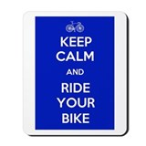 Keep Calm and Ride Your Bike Blue Mousepad