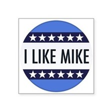 I Like Mike! Square Sticker