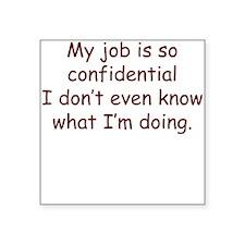 School is Confidential Square Sticker
