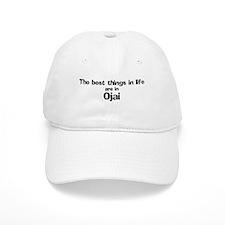 Ojai: Best Things Baseball Cap