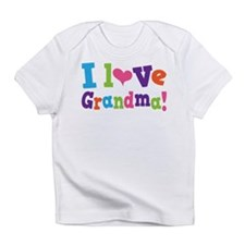 I Love Grandma Infant T-Shirt