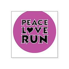 Peace Love Run Square Sticker