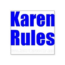 Karen Rules Square Sticker