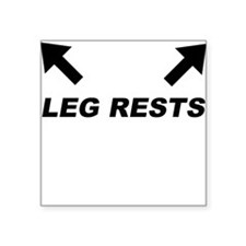 Leg Rests Square Sticker