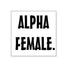 Alpha Female Square Sticker