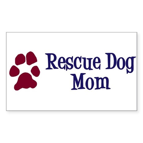 Rescue Dog Mom Sticker (Rectangle)