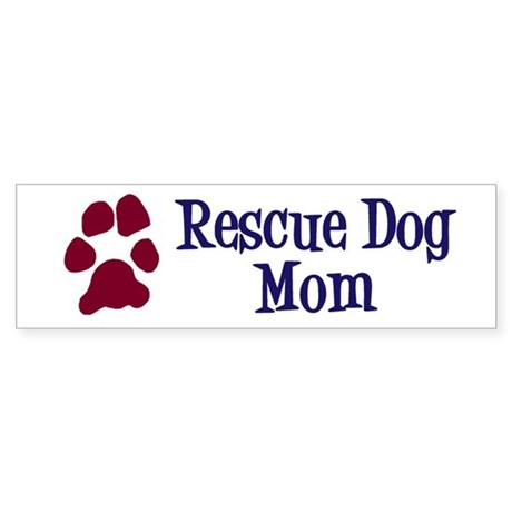 Rescue Dog Mom Sticker (Bumper)