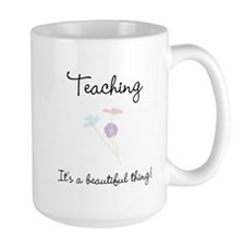 Teaching Beautiful Thing Coffee Mug
