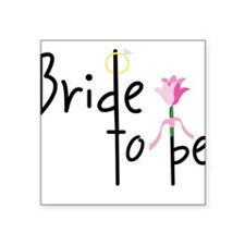 Bride To Be Square Sticker