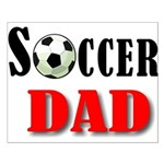 SOCCER DAD.png Small Poster