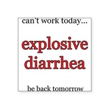 Explosive Diarrhea Square Sticker