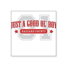 good ol' boys Square Sticker