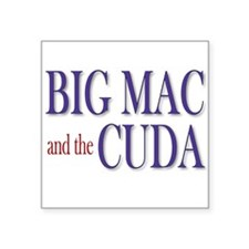 Big Mac & the Cuda Square Sticker