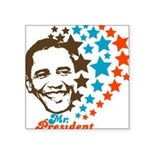 Mr. President! Square Sticker