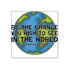 Gandhi - Earth - Change Square Sticker