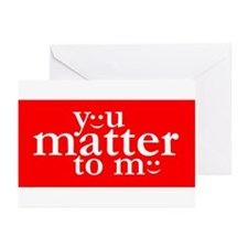You Matter to Me Day Greeting Cards (Pk of 20)