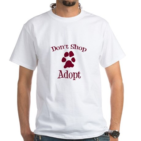 Don't Shop Adopt White T-Shirt