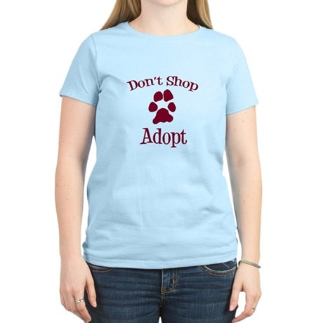Don't Shop Adopt Women's Light T-Shirt