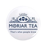 "MoriarTea New 3.5"" Button"