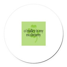 """""""O'Malley is my McDreamy"""" Round Magnet"""