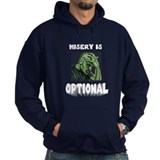 Misery Is Optional Hoody