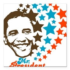 Mr. President! Square Car Magnet