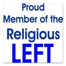 Proud Member of Religious LEFT Square Car Magnet