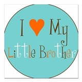 I love my little Brother Square Car Magnet