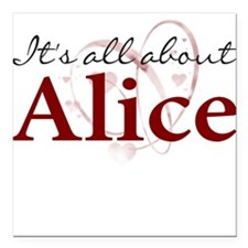 It's All About Alice Square Car Magnet