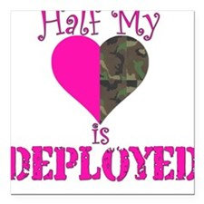 Half mt heart is deployed Square Car Magnet