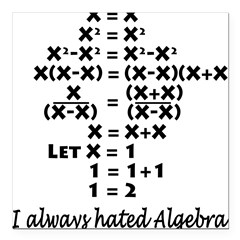I Hate Algebra Square Car Magnet