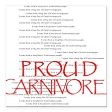 Proud Carnivore Square Car Magnet