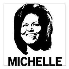 Michelle Obama Square Car Magnet