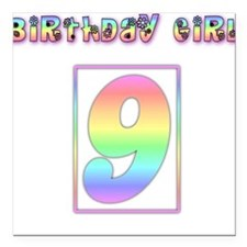 Birthday Girl Age 9 Square Car Magnet