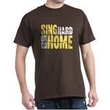 Sing Hard Or Go Home Black T-Shirt