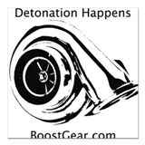 Detonation Happens - BoostGear - Square Car Magnet