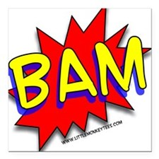 BAM Comic saying Square Car Magnet