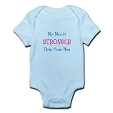 My Mom Is Stronger Than Your Mom Infant Bodysuit