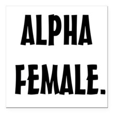 Alpha Female Square Car Magnet