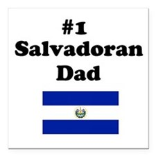 #1 Salvadoran Dad Square Car Magnet