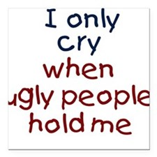Ugly People Creeper Square Car Magnet