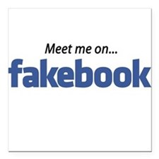 "Fakebook ""MEET me"" Square Car Magnet"