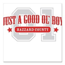 good ol' boys Square Car Magnet