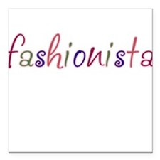 """Fashionista"" Square Car Magnet"