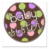 Baby Sister Green, Pink, Purple Square Car Magnet