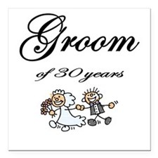 Groom of 30 Years Square Car Magnet