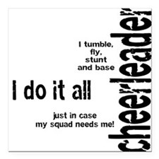 "Cheerleader ""I Do It All"" Square Car Magnet"