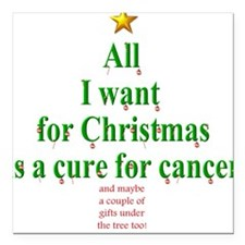 All I Want For Christmas Square Car Magnet