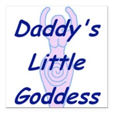 Daddy's Little Goddess Square Car Magnet