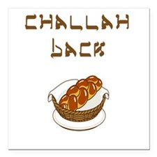 Challah Back Square Car Magnet